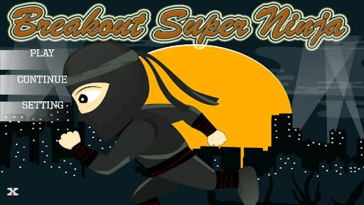 Breakout Super Ninja