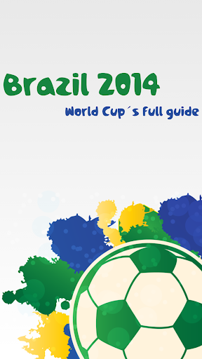 Brazil 2014 World Cup Guide