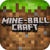 Mine Ball Craft