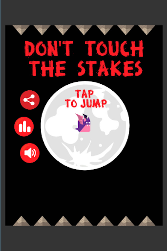 Don't Touch The Stakes
