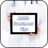 ADHD Treatment Tips