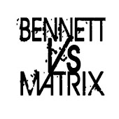 Bennett Vs Matrix