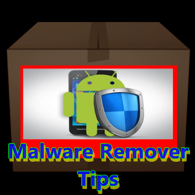 Malware Remover Tips