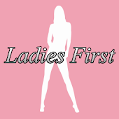 Bad Girls & Ladies First