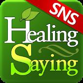 SNS Healing Saying