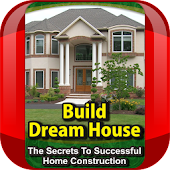 Build Your Dream House