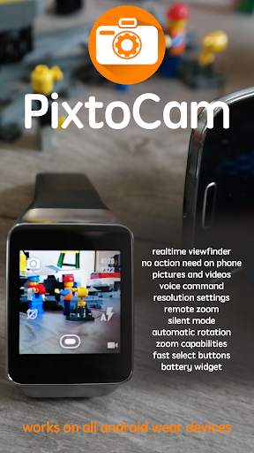 PixtoCam for Android Wear