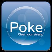 Poke - relieve your stress