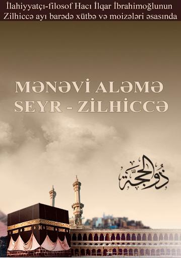 Menevi Aleme Seyr - Zilhicce