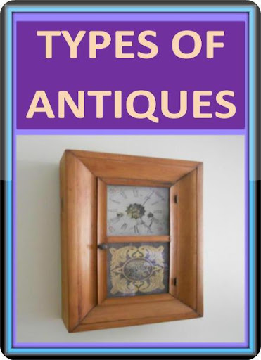 Types of Antiques