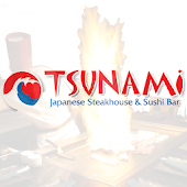 Tsunami Japanese Steakhouse