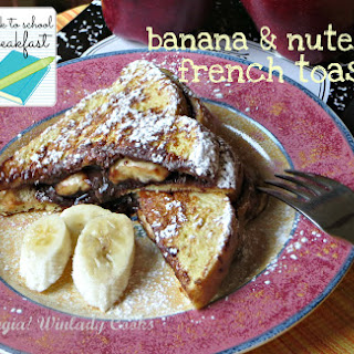 Nutella and Banana French Toast.