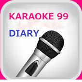99 Karaoke diary