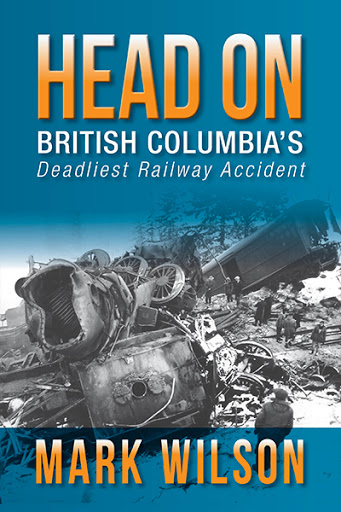 Head-On: British Columbia's Deadliest Railway Accident cover