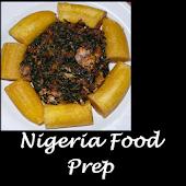 Nigeria Food Prep