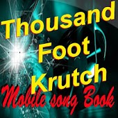 Thousand Foot Krutch SongBook
