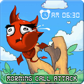 Attack Morning Call[Alarm]