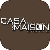 Casa and Maison