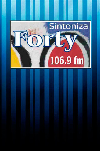 Forty FM 106.9 MHz.