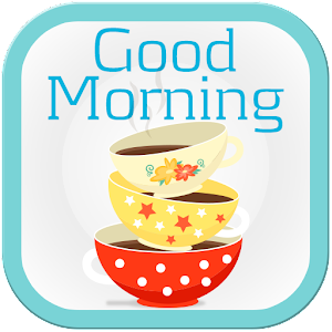 Good Morning Images - Quotes - Android Apps on Google Play