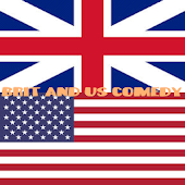 Brit and US Comedy