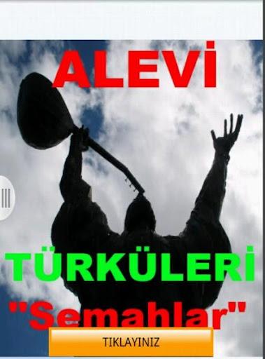 Alevi Semah Deyiş ve Türküleri