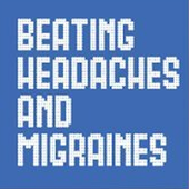 Beating Headaches and Migraine
