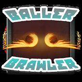 Baller Brawler