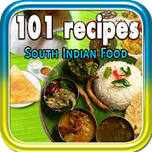 101 Recipes South Indian Foods
