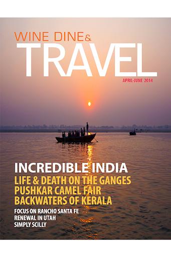 Wine Dine Travel Magazine