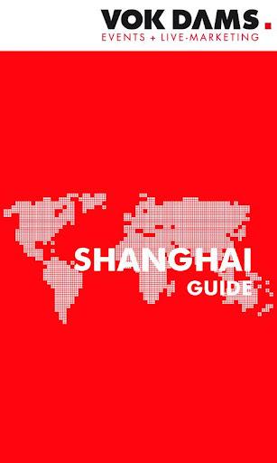 Shanghai: VOK DAMS City Guide