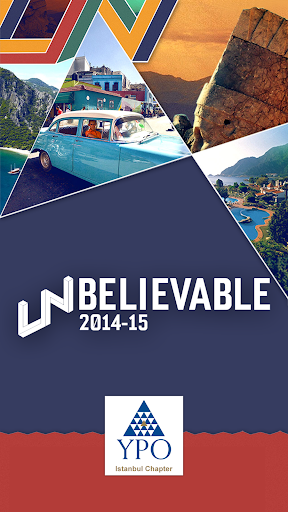 YPO İstanbul UNBELIVABLE