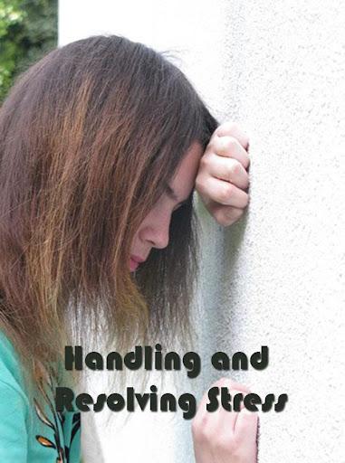 Handling And Resolving Stress