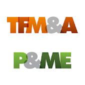 TFM&A and P&ME