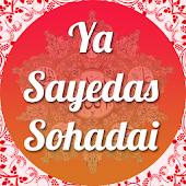 Ya Sayedas Sohaddai