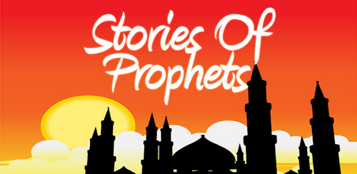 Stories of Prophets in Islam