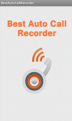 BEST AUTO CALL RECORDER