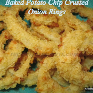 Baked Potato Chip Crusted Onion Rings