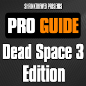 Pro Guide - Dead Space 3 Edn.