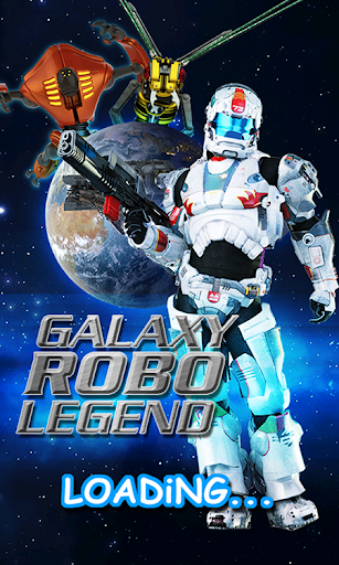 Galaxy Robo Legend