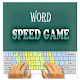 Word Speed Game