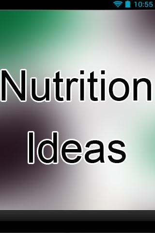 Nutrition Ideas