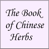 The Book of Chinese Herbs