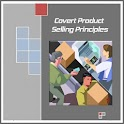 Covert Product Sell Principles