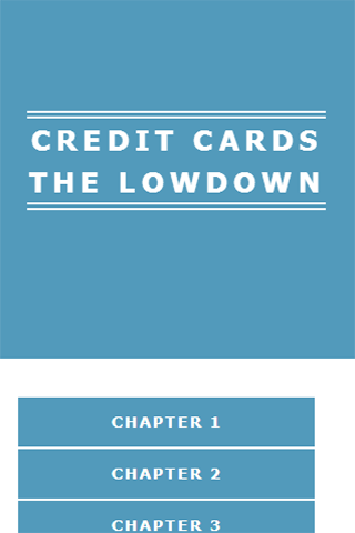 CREDIT CARDS THE LOWDOWN