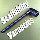 Scaffolding Vacancies