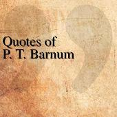 Quotes of P. T. Barnum
