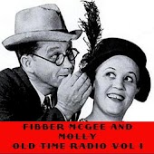 Fibber McGee & Molly OTR Vol I