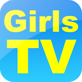 Girls TV (Hot and Sexy Videos)