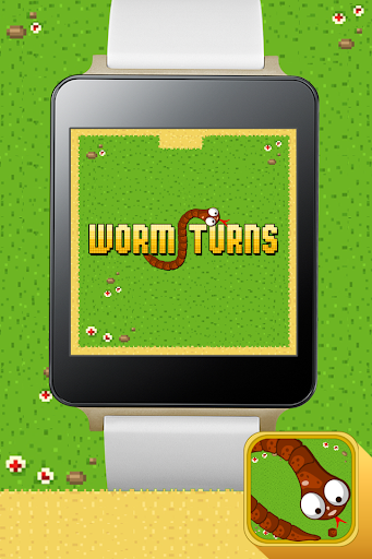 Worm Turns - Android Wear
